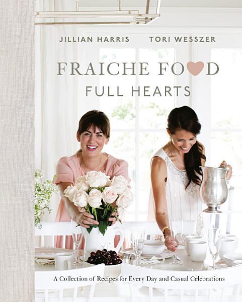 Download Fraiche Food  Full Hearts Book