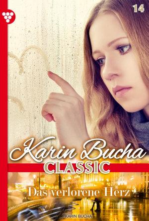 Karin Bucha Classic 14     Liebesroman PDF