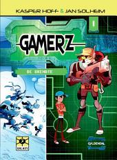 Gamerz 1 - De ukendte