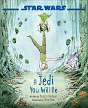 Download Star Wars a Jedi You Will Be Book