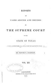 Reports of Cases Argued and Decided in the Supreme Court of the State of Texas: Volume 7