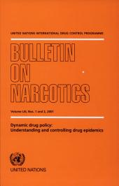 Dynamic Drug Policy: Understanding and Controlling Drug Epidemics