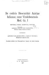 De codicis Dioscuridei Aniciae lulianae: nune vindobenensis Med. gr. I historia, forma, scriptura, picturis moderante losepho de Karabacek ...
