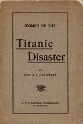 Women of the Titanic Disaster