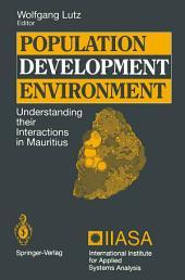 Population — Development — Environment: Understanding their Interactions in Mauritius
