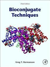 Bioconjugate Techniques: Edition 3