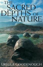 The Sacred Depths of Nature