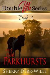 Double M: The Parkhursts