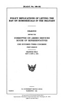 Policy Implications of Lifting the Ban on Homosexuals in the Military PDF