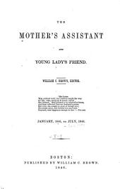 Mother's Assistant and Young Lady's Friend: Volumes 8-9