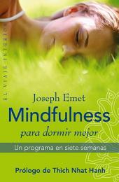 Mindfulness para dormir mejor: Un programa en siete semanas