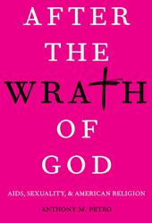After the Wrath of God: AIDS, Sexuality, and American Religion
