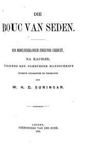 Die Bouc van Seden: een middelnederlandsch zedekundig leerdicht, na Kausler, volgens het Comburger Handschschrift