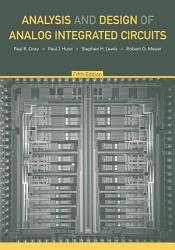 Analysis and Design of Analog Integrated Circuits PDF