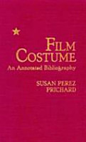 Film Costume  an Annotated Bibliography PDF