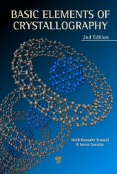Basic Elements of Crystallography, Second Edition: Edition 2