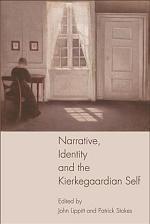 Narrative, Identity and the Kierkegaardian Self