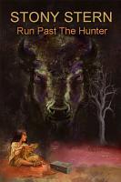 Run Past The Hunter PDF