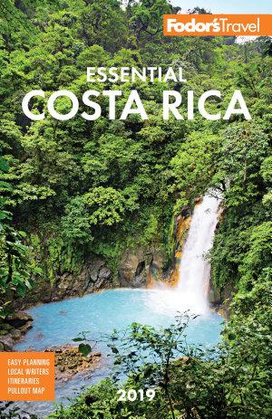 Fodor s Essential Costa Rica 2019