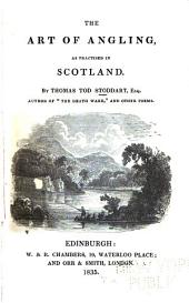 The Art of Angling: As Practised in Scotland