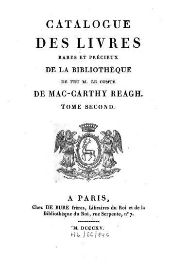 Catalogue des livres rares et pr  cieux de la biblioth  que de feu M  le Comte de Mac Carthy Reagh PDF