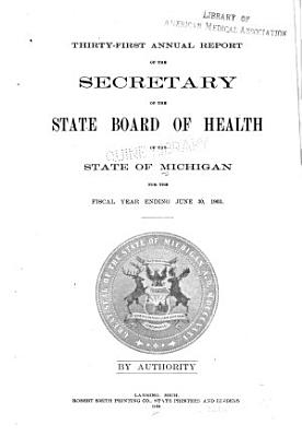 Annual report of the Commissioner of the Michigan Department of Health for the fiscal year ending     1903 PDF