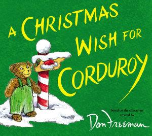 A Christmas Wish For Corduroy PDF