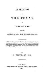 Annexation of the Texas: A Case of War Between England and the United States