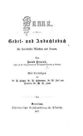 Hanna. Gebet- und Andachtsbuch für israelitische Mädchen und Frauen ... Mit Beiträgen von Dr A. Geiger, ... M. Güdemann, ... M. Joël und ... M. A. Levy