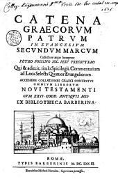 Catena graecorum Patrum in Evangelium secundum Marcum