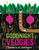 Goodnight  Veggies  Board Book  PDF