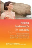 Healing Hashimoto s Naturally Book