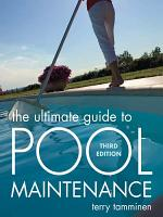 The Ultimate Guide to Pool Maintenance, Third Edition
