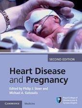 Heart Disease and Pregnancy: Edition 2