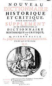 Nouveau dictionnaire historique et critique: pour servir de supplement ou de continuation au Dictionnaire historique et critique de Pierre Bayle, Volume4