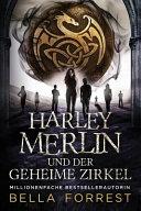 Harley Merlin und der geheime Zirkel PDF