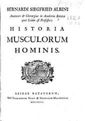 Bernardi Siegfried Albini ... Historia musculorum hominis