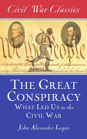 The Great Conspiracy  Civil War Classics  PDF