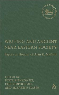 Writing and Ancient Near East Society PDF