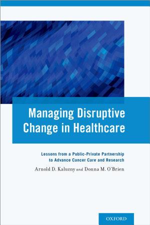 Managing Disruptive Change in Healthcare PDF