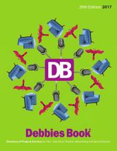 2017 - DEBBIES BOOK(R) 29th Edition: Directory of Props & Services for Film, Television, Theatre, Advertising and Special Events