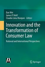 Innovation and the Transformation of Consumer Law PDF