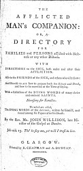 The Afflicted Man s Companion  Or  A Directory for Families and Persons Afflicted with Sickness Or Any Other Distress PDF