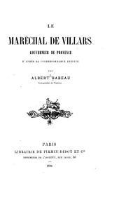 Le maréchal de Villars