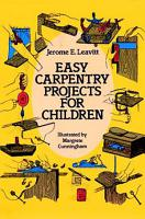 Easy Carpentry Projects for Children PDF