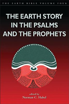 Earth Story in the Psalms and the Prophets