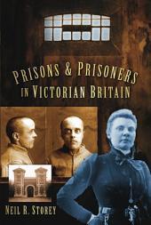 Prisons Prisoners Victorian Britain