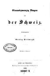 Einundzwanzig Bogen aus der Schweiz: Teil 1