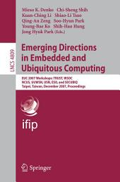 Emerging Directions in Embedded and Ubiquitous Computing: EUC 2007 Workshops: TRUST, WSOC, NCUS, UUWSN, USN, ESO, and SECUBIQ, Taipei, Taiwan, December 1-4, 2007, Proceedings