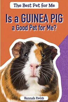 Is a Guinea Pig a Good Pet for Me  PDF